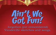 Ain't We Got Fun! Promo