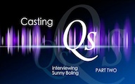 Casting Qs: Sunday Boling, Part Two